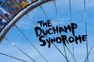 The Duchamp Syndrome