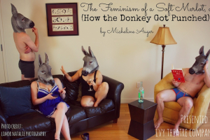 The Feminism of a Soft Merlot or (How the Donkey Got Punched)