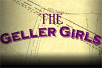 The Geller Girls