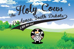 The Holy Cows of Credence, South Dakota
