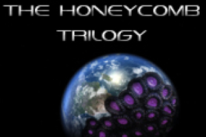 The Honeycomb Trilogy