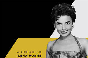 The Lena Horne Tribute Show