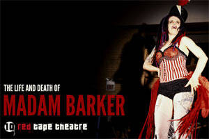The Life and Death of Madam Barker