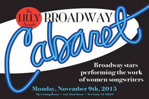 The Lilly Awards Broadway Cabaret