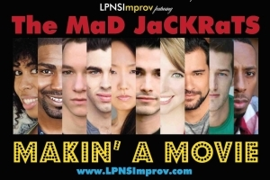 The MaD JaCKRaTS in Makin' a Movie