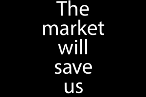 The Market Will Save Us