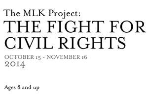 The MLK Project: The Fight For Civil Rights