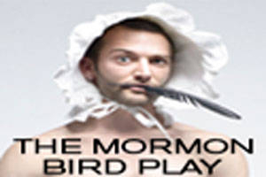 The Mormon Bird Play