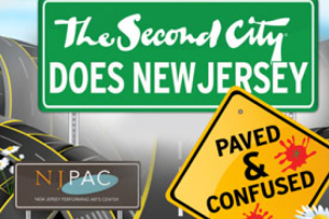 The Second City Does NJ:  Paved and Confused