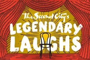 The Second City's Legendary Laughs