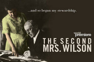 The Second Mrs. Wilson