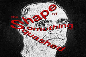 The Shape of Something Squashed