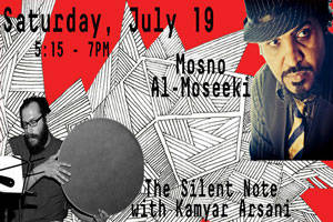 The Silent Note with Kamyar Arsani and Mosno Al-Moseeki