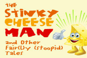 The Stinky Cheese Man and Other Fair(l)y (Stoopid) Tales