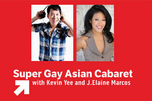 The Super Gay Asian Cabaret