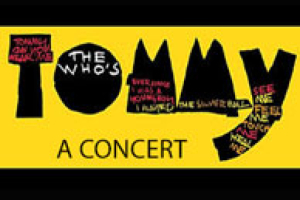 The Who's Tommy – In Concert