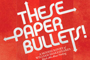 These Paper Bullets!