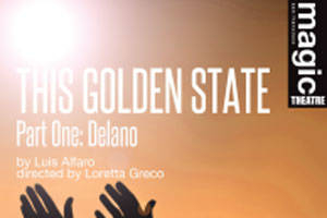 This Golden State Part One: Delano