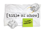 [title of show](clean version)