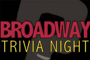 Tony Awards Broadway Trivia Night