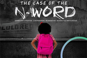 Trial By Jury: The Case of the N Word