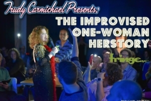Trudy Carmichael: The Improvised One-Woman Show