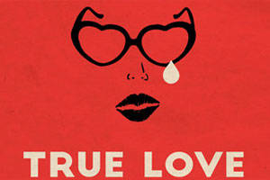 True Love: A New Musical