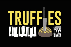 Truffles: Jazz, Murder & Brunch!