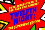 Twelfth Night: The Superhero Edition