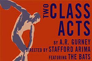 Two Class Acts: A Festival Celebrating A.R. Gurney