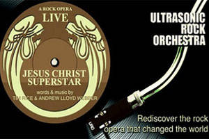 Ultrasonic Rock Orchestra Performs Jesus Christ Superstar