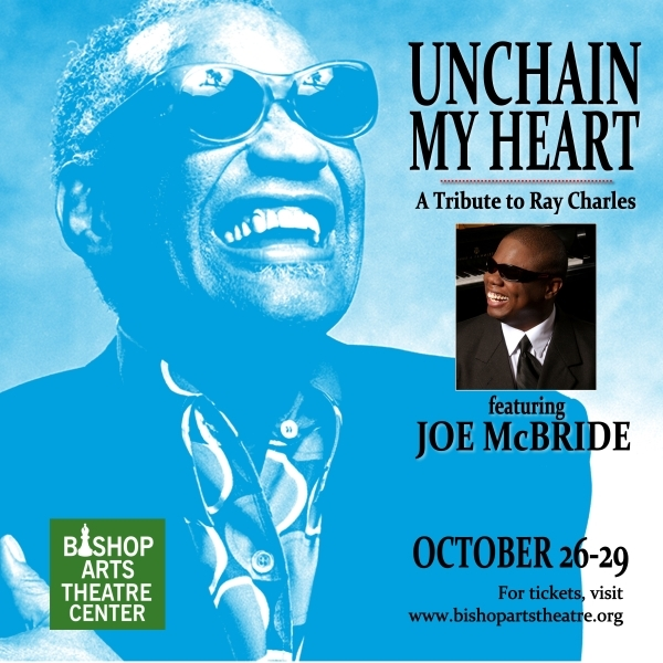 Unchain My Heart: A Tribute to Ray Charles Featuring Joe McBride
