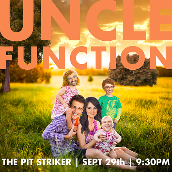 Uncle Function LIVE! A Sketch Comedy Show