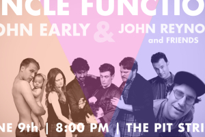 Uncle Function LIVE! With Special Guests John Early and John Reynolds