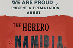 We Are Proud to Present a Presentation About the Herero of Namibia, Formerly Known as South West Africa, From the German Sudwestafrika, Between the Years 1884-1915