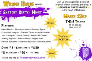 Wrong House Presents Sketchy Sketch Night: The Sequel