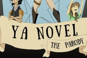 YA Novel: A Parody
