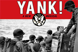 Yank! The Musical, A Concert Reading