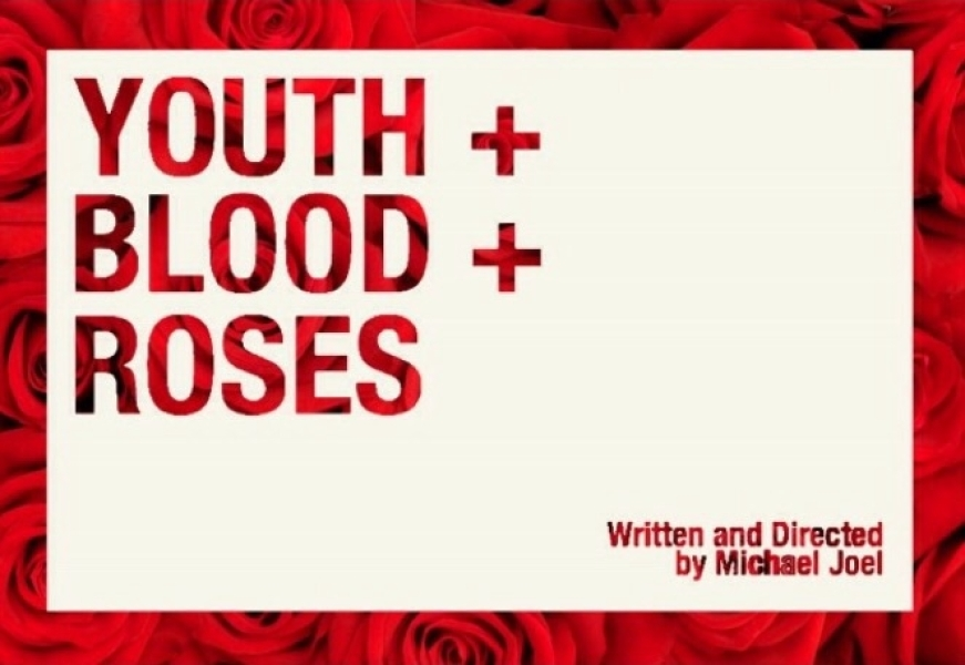 Youth + Blood + Roses