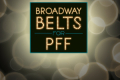 Broadway Belts for PPF! Tickets - New York City