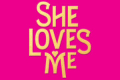 She Loves Me Tickets - New York City