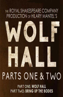 Wolf Hall: Parts One & Two