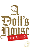 A Doll's House, Part 2 Tickets - Broadway