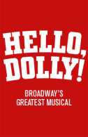 Hello, Dolly! Tickets - Broadway