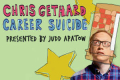 Chris Gethard: Career Suicide Tickets - New York City