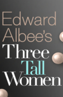 Three Tall Women Tickets - Broadway