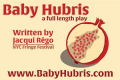 Baby Hubris Tickets - New York