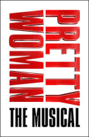 Pretty Woman: The Musical Tickets - Broadway