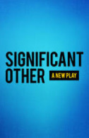 Significant Other Tickets - Broadway