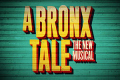 A Bronx Tale — The Musical Tickets - New York